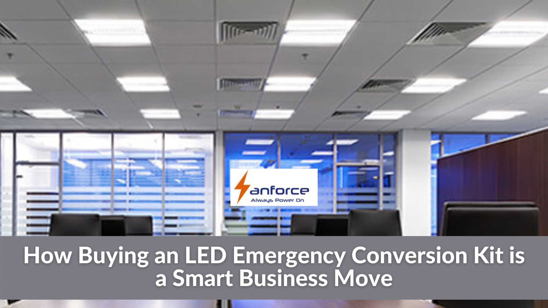 buying led emergency conversion kit is a smart business move